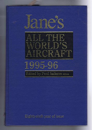 Jane's All the World's Aircraft 1995-96: Jackson, P (Ed)