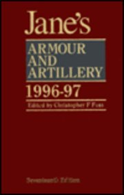 Jane's Armour and Artillery 1996-97: Editor-Christopher F. Foss