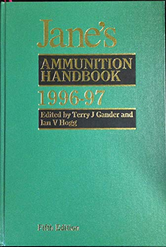 9780710613783: Jane's Ammunition Handbook: The Complete Reference Source for Tube-Launched Projectiles and Shells (Jane's Weapon Systems Ammunition)