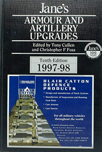 Jane's Armour and Artillery Upgrades 1997-98: Cullen, T Foss,