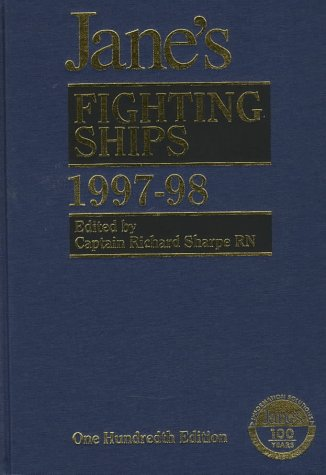 JANE'S FIGHTING SHIPS 1997-98: Sharpe, Captain Richard (Edited by)