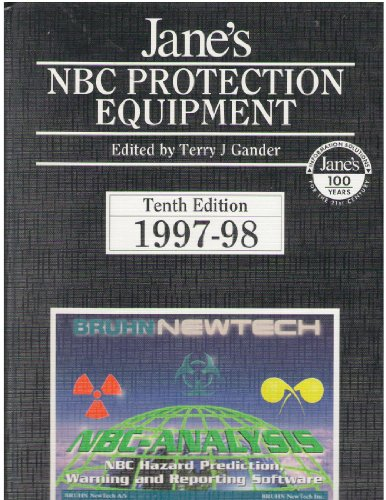Jane's Nuclear, Biological and Chemical Protection Equipment: Ed.) Gander, T.J.