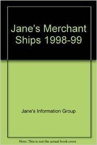 JANE'S MERCHANT SHIPS THIRD EDITION 1998-99: Greenman, David (Editor)