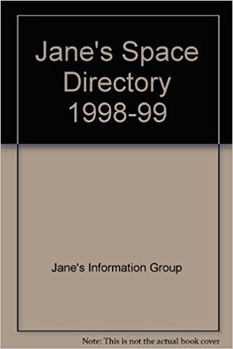 Jane's Space Directory 1998-99 (Fourteenth Edition): Morgan T (Ed)