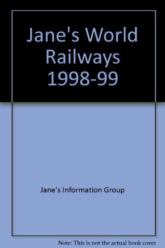 Jane's World Railways 1998-99: Jane's Information Group