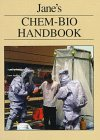 Jane's Chem-Bio Handbook: Sidell, Frederick R.,