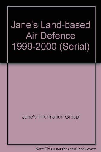 9780710619099: Jane's Land-based Air Defence 1999-2000 (Serial)