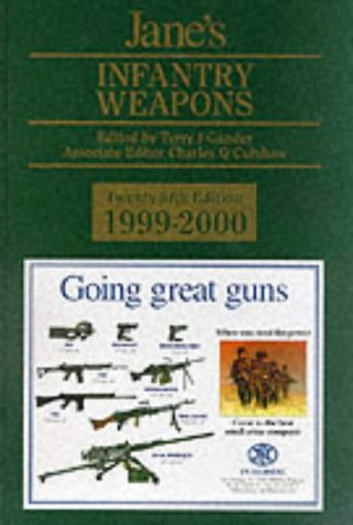 Jane's Infantry Weapons: 1999-2000 (Jane's Weapon Systems Infantry)