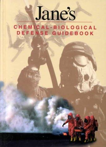 Jane's Chemical-Biological Defense Guidebook (Geopolitical): Javed Ali; Adrian