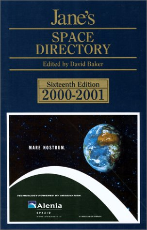 Jane's Space Directory 2000-2001: Editor-David Baker