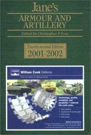 Jane's Armour and Artillery: 2001-2002: Foss, C.F. (ed)