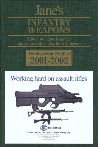 Jane's Infantry Weapons 2001-2002: Gander, Terry J., Editor