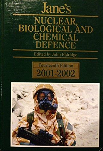 Jane's Nuclear, Biological and Chemical Defense 2001-2002: John Eldridge (Editor)