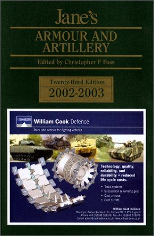 Jane's Armour & Artillery 2002/2003: Foss, C. F.