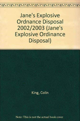 9780710624314: Jane's Explosive Ordnance Disposal 2002/2003 (JANE'S EXPLOSIVE ORDINANCE DEFENCE)