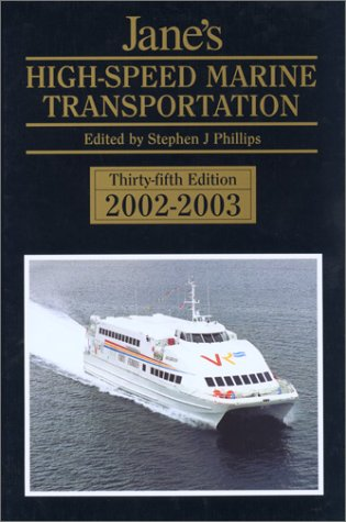 Jane's High-Speed Marine Transportation, 2002-2003 (Jane's High Speed Marine ...