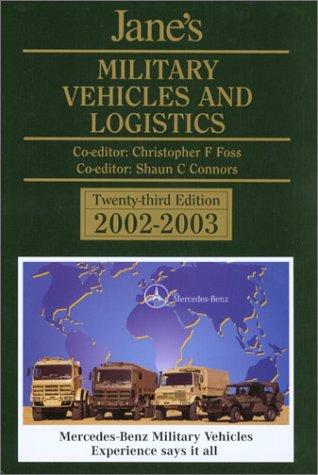 9780710624406: Jane's Military Vehicles and Logistics, 2002-2003 (Jane's Land Warfare Platforms : Logistics, Support & Unmanned)