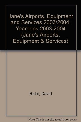 9780710625366: Jane's Airports, Equipment and Services 2003-2004 (Jane's Airport Equipment and Services)