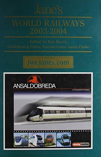 Jane's World Railways 2003 2004: Ken Harris