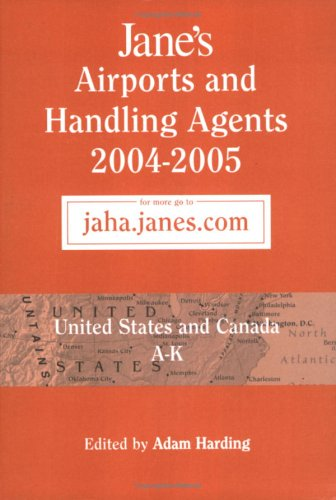9780710626080: Jane's Airports and Handling Agents, 2004-2005: USA and Canada (Jane's Airports and Handling Agents USA and Canada)