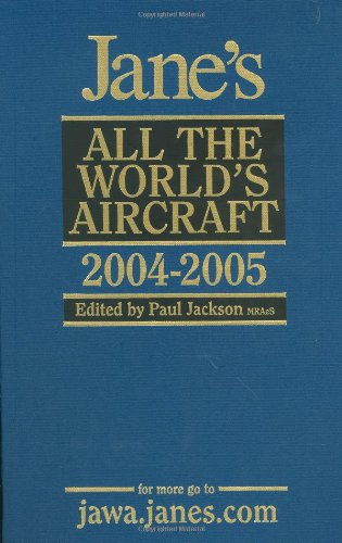 9780710626141: Jane's All the World's Aircraft 2004-2005 (Jane's All the World's Aircraft)