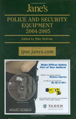 9780710626356: Jane's Police and Security Equipment 2004-2005 (Jane's Police & Homeland Security Equipment)