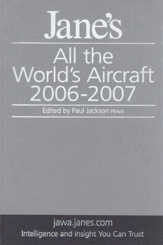 Jane's All the World's Aircraft 2006/2007 (IHS: Jackson, Paul A.