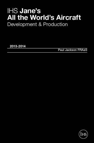 9780710630407: IHS Jane's All the World's Aircraft 2013-2014: Development & Production