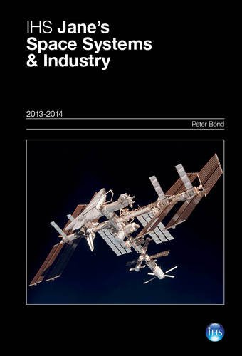 9780710630568: IHS Jane's Space Systems & Industry 2013-2014 (Jane's Space Systems and Industry)