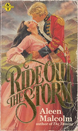 Ride Out the Storm (A Troubadour book): Malcolm, Aleen
