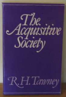 Acquisitive Society: Tawney, R. H.