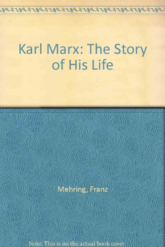 9780710800732: Karl Marx: The Story of His Life