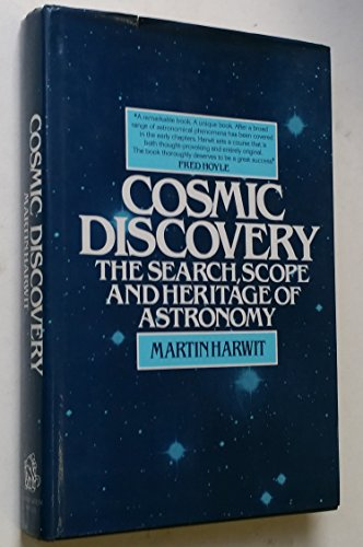 9780710800893: Cosmic Discovery: Search, Scope and Heritage of Astronomy