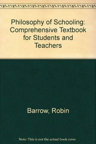 9780710801050: Philosophy of Schooling