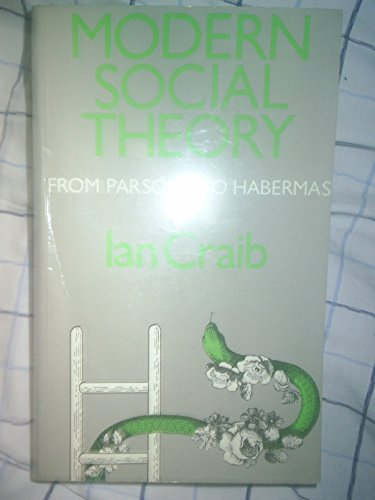 9780710801784: Modern Social Theory: From Parsons to Habermas