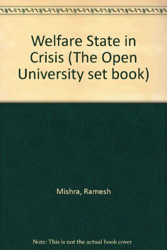 9780710802408: The welfare state in crisis: Social thought and social change (The Open University set book)