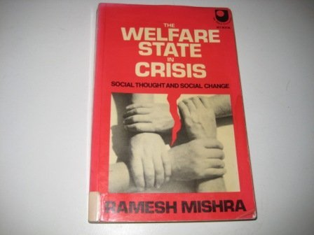 9780710802477: The Welfare State in Crisis