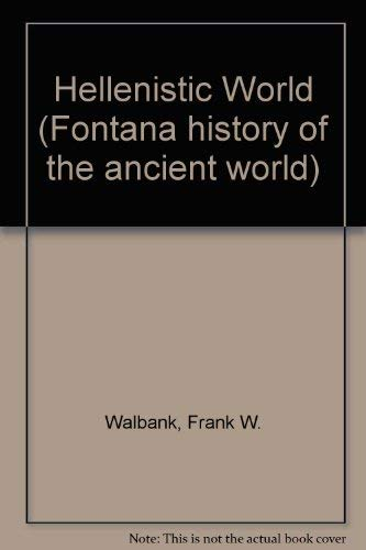 9780710803108: Hellenistic World (Fontana history of ancient world)