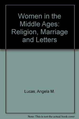 9780710803481: Women in the Middle Ages: Religion, Marriage and Letters