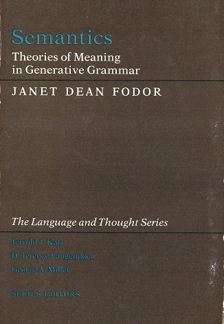 9780710803856: Semantics: Theories of Meaning in Generative Grammar (The language and thought series)