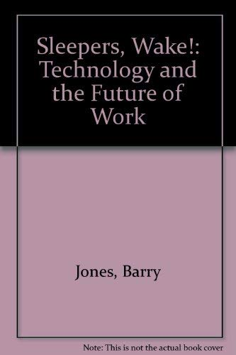 9780710804181: Sleepers, Wake!: Technology and the Future of Work