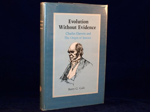 9780710804426: Evolution without Evidence: Charles Darwin and the