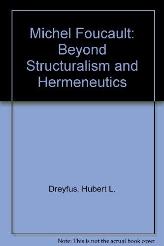 9780710804501: Michel Foucault: Beyond Structuralism and Hermeneutics