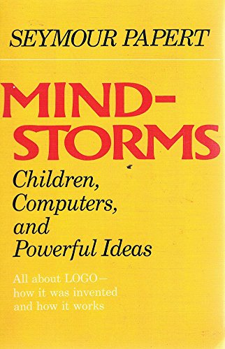 Mindstorms: Children, Computers and Powerful Ideas (9780710804723) by Seymour Papert