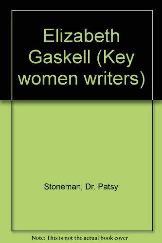 9780710805775: Elizabeth Gaskell (Key women writers)