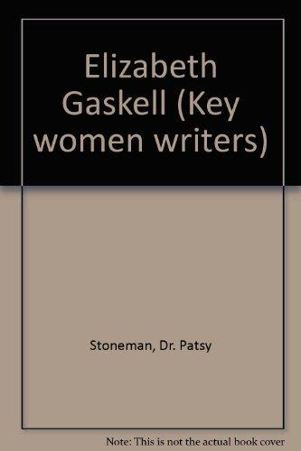 9780710805829: Elizabeth Gaskell (Key women writers)