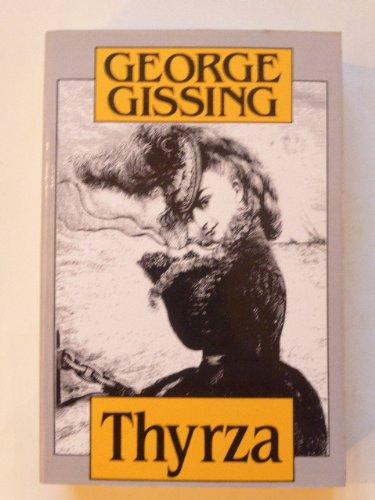 Thyrza: A Tale: Gissing, George