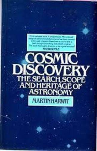 9780710806253: Cosmic Discovery: Search, Scope and Heritage of Astronomy