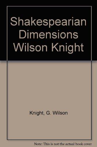 9780710806284: Shakespearian Dimensions Wilson Knight