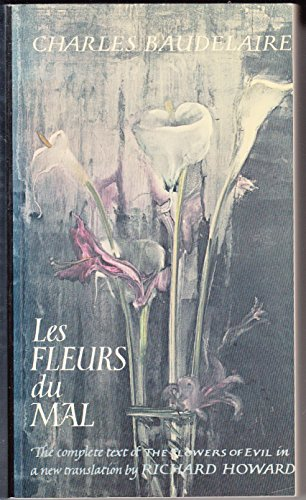Les Fleurs du Mal - complete text: Charles Baudelaire, translated